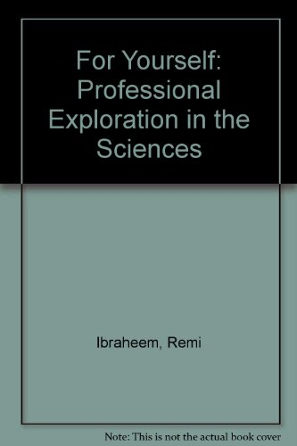 For Yourself: Professional Exploration in the Sciences