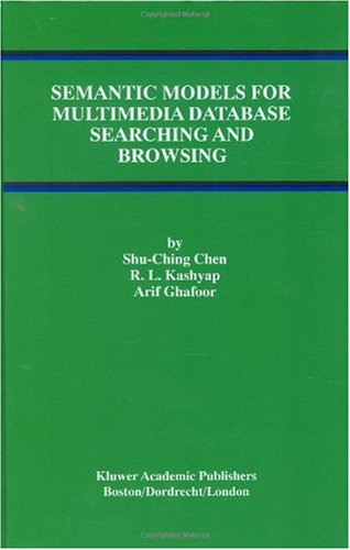 Semantic Models for Multimedia Database Searching and Browsing