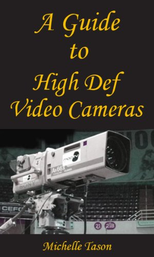 A Guide To High Def Video Cameras
