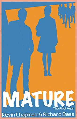 Kevin Chapman - Mature: The First Year
