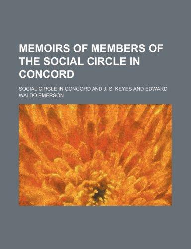 Memoirs of members of the Social Circle in Concord