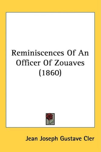 Reminiscences of an Officer of Zouaves (1860)