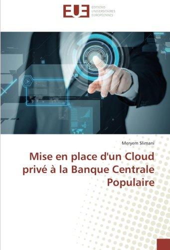 Mise en place d'un Cloud privé à la Banque Centrale Populaire