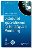 Distributed Space Missions for Earth System Monitoring (Space Technology Library)