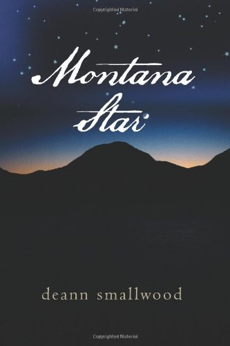 Montana Star by DeAnn Smallwood