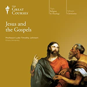 Jesus and the Gospels | [The Great Courses]