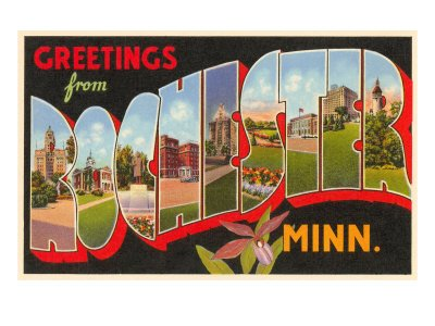 Greetings from Rochester, Minnesota