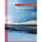 An Introduction to Mental Health Nursingby Nick Wrycraft
