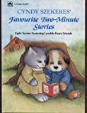 Cyndy Szekeres' Favorite Two-Minute Stories (0307121879) by Szekeres, Cyndy