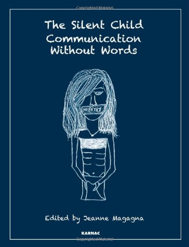 The Silent Child: Communication Without Words