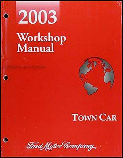 2003-lincoln-town-car-repair-shop-manual-original