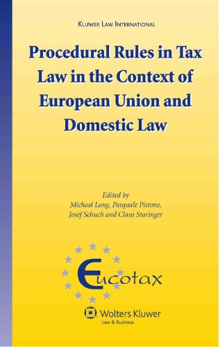 Procedural Rules in Tax Law in the Context of European Union and Domestic Law (EUCOTAX Series)