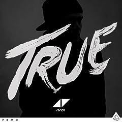 True (Avicii by Avicii)