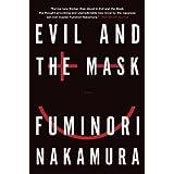 Evil and the Mask ~ Fuminori Nakamura
