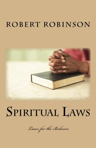 Spiritual Laws: Laws for the Believer