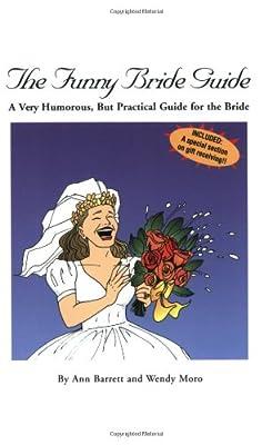 The Funny Bride Guide