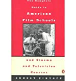 img - for [ COMPLETE GUIDE TO AMERICAN FILM SCHOOLS AND CINEMA AND TELEVISION COURSE - GREENLIGHT ] By Pintoff, Ernest ( Author) 1994 [ Paperback ] book / textbook / text book