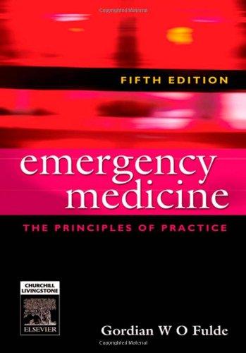 Emergency Medicine: The principles of practice, 5e