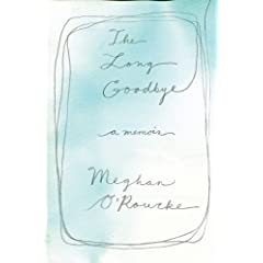Learn more about the book, The Long Goodbye: A Memoir