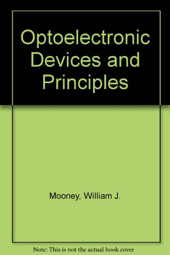 Optoelectronic Devices and Principles