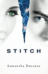 Stitch (Stitch Trilogy, Book 1)