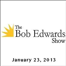 The Bob Edwards Show, Charles Wheelan, January 23, 2013 Radio/TV Program by Bob Edwards