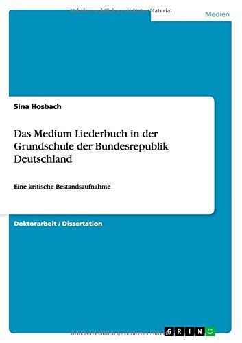 das-medium-liederbuch-in-der-grundschule-der-bundesrepublik-deutschland-eine-kritische-bestandsaufna