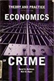 img - for Economics of Crime: Theory and Practice by Neil Alper (2000-08-01) book / textbook / text book