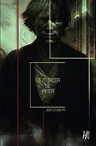 Le miroir de peter john ethan py babelio for Miroir psychanalyse