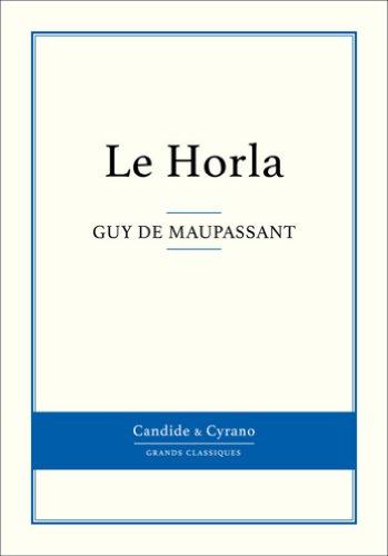 Maupassant, Guy de - Le Horla