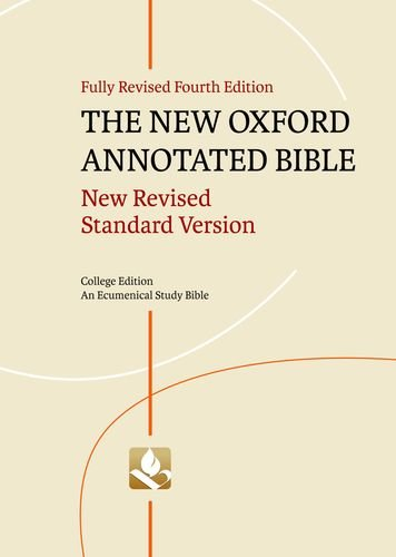 The New Oxford Annotated Bible, College Edition: New...