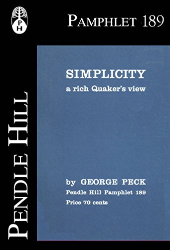 simplicity-a-rich-quakers-view-pendle-hill-pamphlets-book-189-english-edition