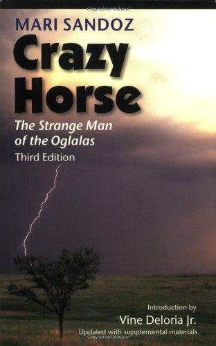 Crazy Horse, Third Edition: The Strange Man of the Oglalas, Third Edition