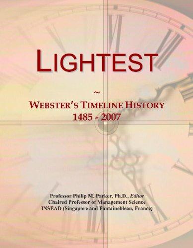Lightest: Webster's Timeline History, 1485 - 2007