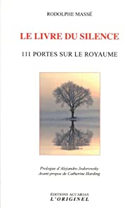 Le livre du silence : 111 Portes sur le Royaume par Rodolphe Massé