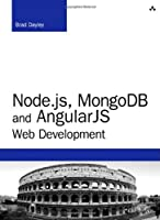 Node.js, MongoDB, and AngularJS Web Development Front Cover