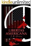 Libertas Americana (AMERICAN AMARANTH ANTHOLOGY Book 2)