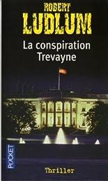 La  conspiration Trevayne