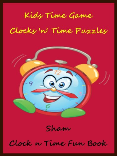 Sham - Kids Brain Teasers Time Game : The Time Game