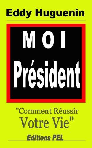 Couverture du livre Moi Président