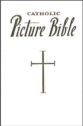 New Catholic Picture Bible, Lovasik, Lawrence G.