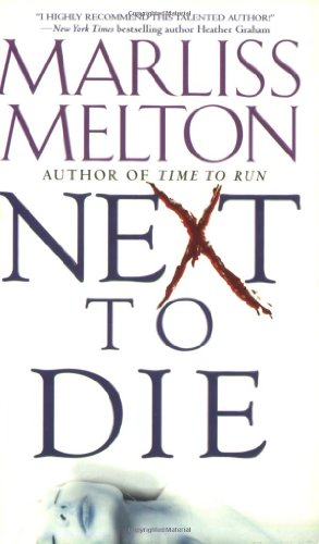Next to Die (Navy SEALs, Book 4)