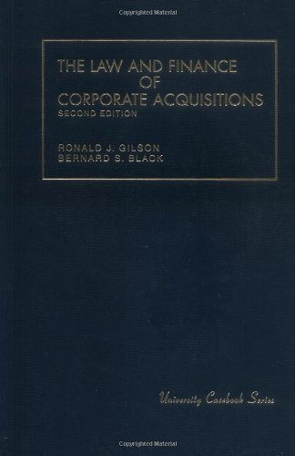 Gilson And Black'S The Law And Finance Of Corporate Acquisitions, 2D (University Casebook Series) (English And English Edition)