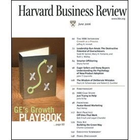 Harvard Business Review, June 2006 | [Paul Hemp, Paul J.H. Schoemaker, Robert Gunthier, Daniel G. Goldstein, Dominique Goldstein, Diana Farrell, Charles Lockwood, more.]