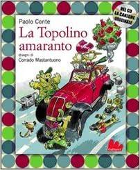 Gallucci: LA Topolino Amaranto + CD (Italian Edition): Paolo Conte