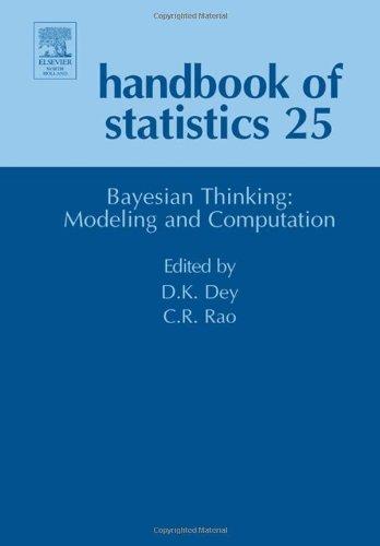 Handbook of Statistics: Bayesian Thinking, Modeling and Computation