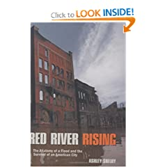 Red River Rising: The Anatomy of a Flood and the Survival of an American City by Ashley Shelby