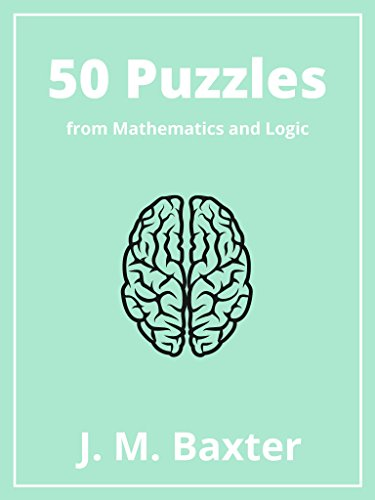 50-puzzles-from-mathematics-and-logic-english-edition
