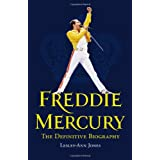 Freddie Mercury: The Definitive Biographyby Lesley-Ann Jones