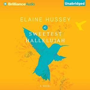The Sweetest Hallelujah | [Elaine Hussey]